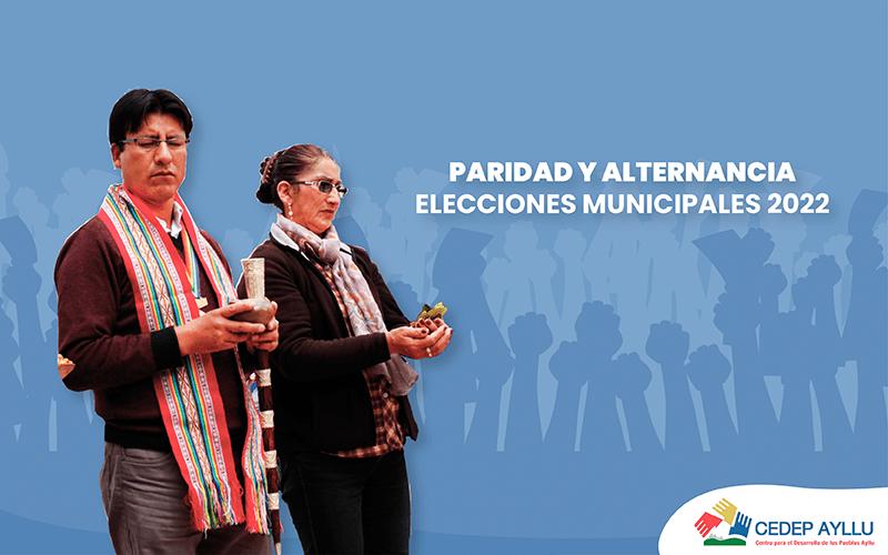PARIDAD Y ALTERNANCIA EN ELECCIONES MUNICIPALES 2022